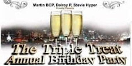 TRIPLE TREAT BIRTHDAY PARTY tickets