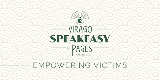Virago Speakeasy at Pages Cheshire Street: Empowering Victims