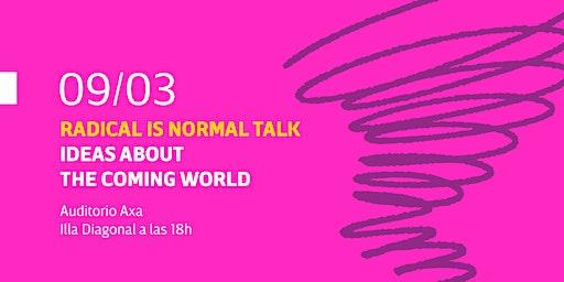 RADICAL 2020. Auditorio AXA, 9 de marzo de 18h a 20h.