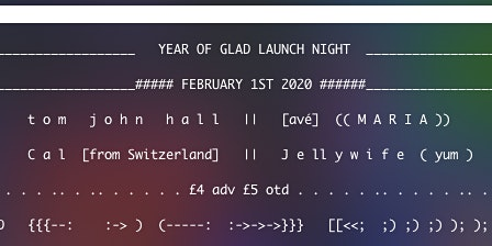 Year Of Glad Launch Night