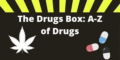 The Drugs Box (A-Z of Drugs) tickets