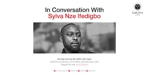 In Conversation With Sylva Nze Ifedigbo