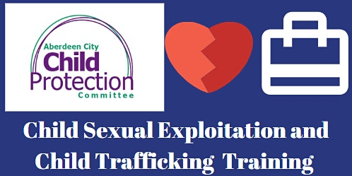Child Sexual Exploitation and Child Trafficking Training