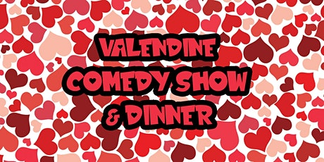 ValenDine Comedy Show & Dinner tickets
