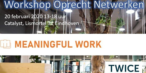 Workshop Oprecht netwerken - Meaningful Work