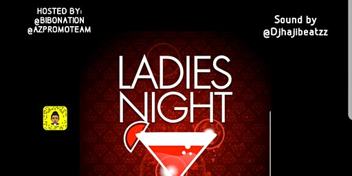 LADIES NIGHT (Guys And Girls Can Come)