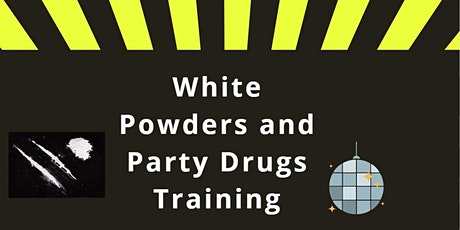 Party Drugs and White Powders Traning tickets