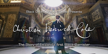 Christian Frederick Cole  - The story of England's first black barrister tickets