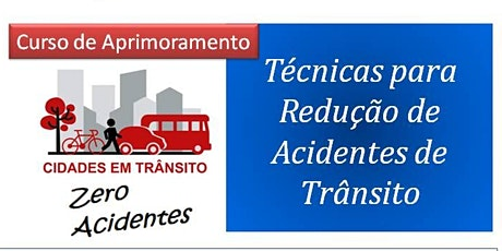 Técnicas para Redução de Acidentes de Trânsito ingressos