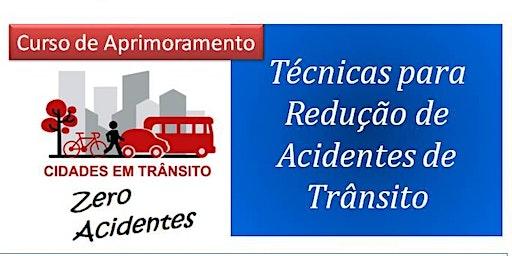 Técnicas para Redução de Acidentes de Trânsito
