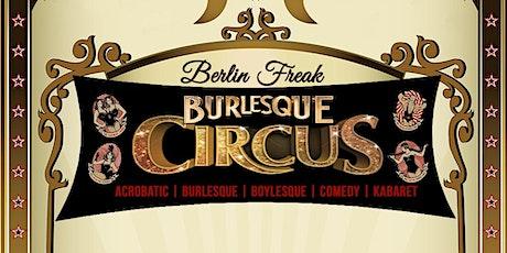 BERLIN FREAK BURLESQUE CIRCUS SHOW is back! Tickets