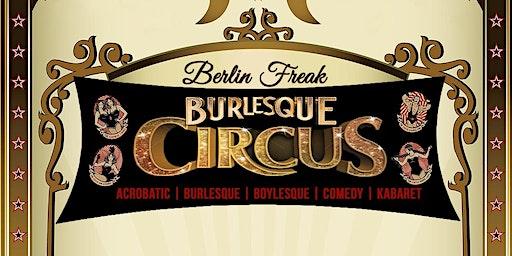 BERLIN FREAK BURLESQUE CIRCUS SHOW is back!