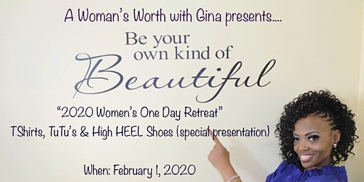 A Woman's Worth With Gina - 2020 One Day Retreat - VISION Board & Much More