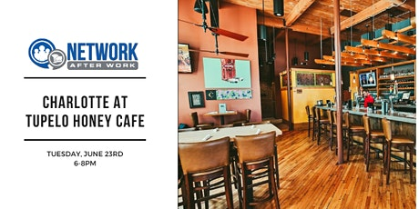 Network After Work Charlotte at Tupelo Honey Cafe tickets