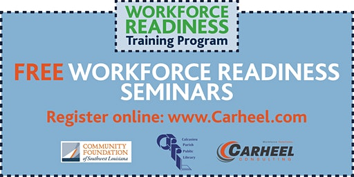 Workforce Readiness Seminar, presented by the Workforce Training Scholarship Program 2/5