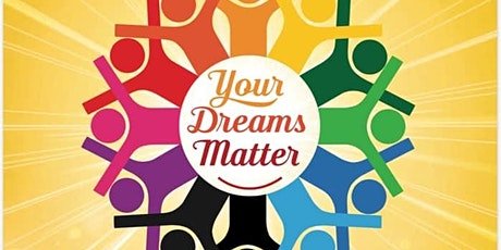 Your Dreams Matter tickets