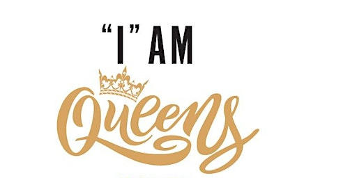 """I"" Am Queens... ""The Queen Experience"""