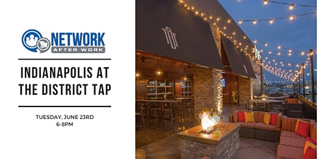Network After Work Indianapolis at The District Tap tickets