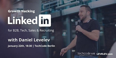 LinkedIn Growth for B2B (Ads & Automation) with Daniel Levelev @ TechCode tickets