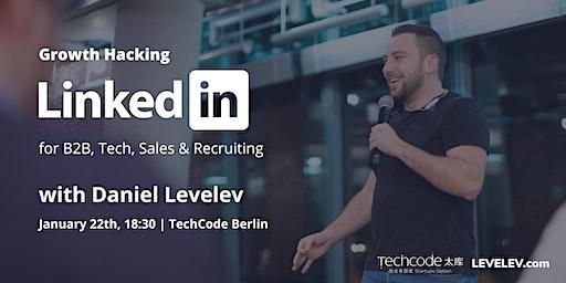 LinkedIn Growth for B2B (Ads & Automation) with Daniel Levelev @ TechCode