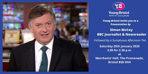 A Presentation by Simon McCoy - BBC Journalist & Newsreader