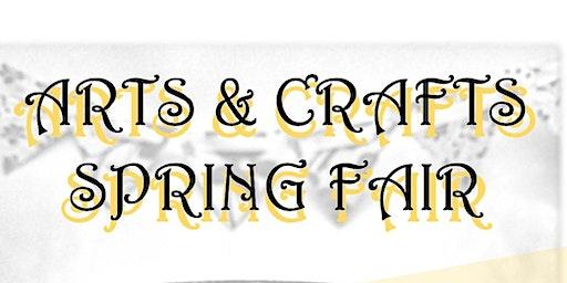 Arts & Crafts Spring Fair