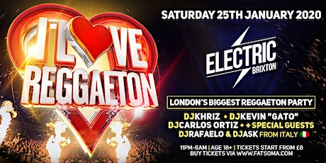 I LOVE REGGAETON 'LONDON'S BIGGEST REGGAETON PARTY' FIRST 2020 EDITION - SATURDAY 25TH JANUARY 2020 tickets