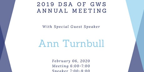 2020 DSA of GWS Annual Meeting and Guest Speaker Dr. Ann Turnbull tickets