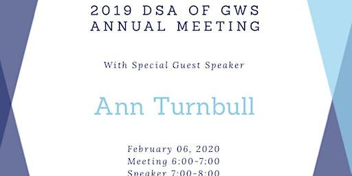 2020 DSA of GWS Annual Meeting and Guest Speaker Dr. Ann Turnbull