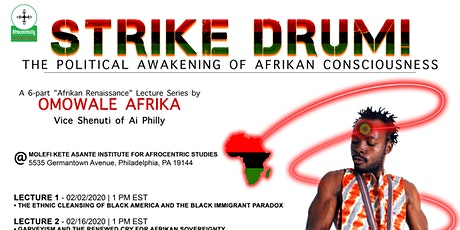 Strike Drum! The Political Awakening of Afrikan Consciousness tickets