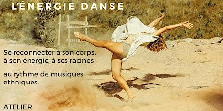 L'ENERGIE DANSE (2h), la joie de danser pour lâcher-prise billets