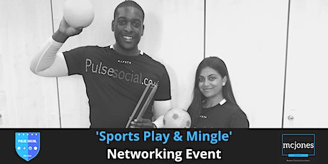 'Sports Play & Mingle' Networking Event tickets
