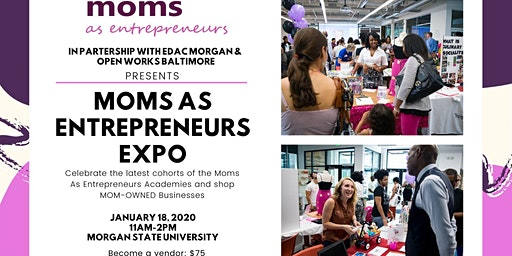 Moms As Entrepreneurs Expo