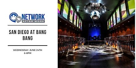 Network After Work San Diego at Bang Bang tickets