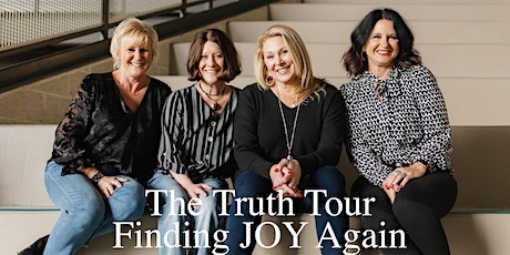 The Truth Tour - Finding Joy Again Women's Conference tickets