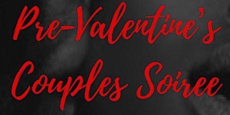 Pre-Valentine's Couples Soirée tickets