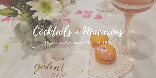 Galentine's Day Cocktails + Macarons