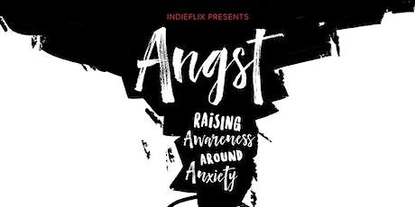"Screening of the New Documentary, ""Angst: Raising Awareness around Anxiety"" tickets"