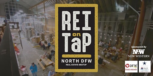 REI on Tap | North DFW Real Estate Meetup