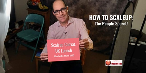 How to Scaleup: The People Secret  - part of Digital City Festival