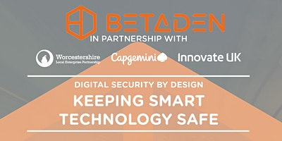 Digital Security by Design - Keeping SMART Technology Safe