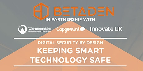 Digital Security by Design - Keeping SMART Technology Safe tickets