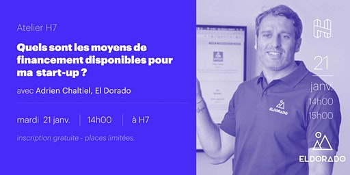 Comment financer votre start-up ?  | avec Adrien Chaltiel (El Dorado.co)