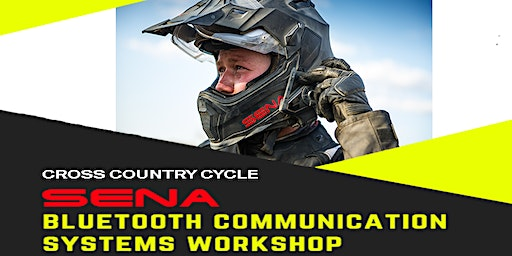 SENA Bluetooth Comm Systems Workshop