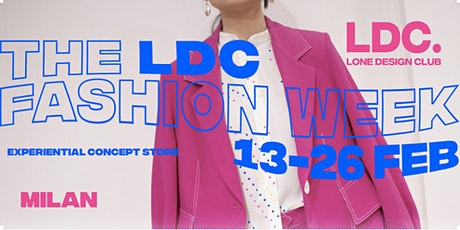 LDC Milano Fashion Week: Presentazioni + Concept Store tickets