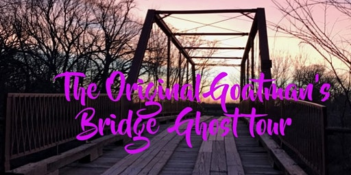 The Original Goatman's Bridge Ghost Tour