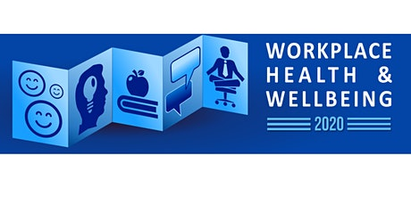 Workplace Health & Wellbeing tickets
