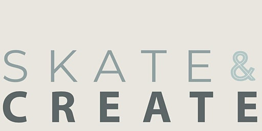 Skate & Create Workshops