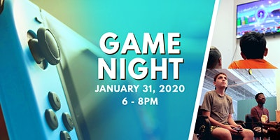 Game Night   January 31
