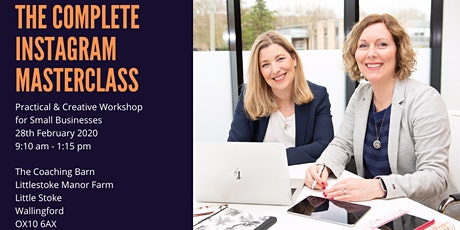 The Complete Instagram Masterclass - February 2020 tickets